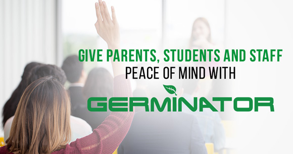 Germinator's University and College Sanitizing and Disinfecting Service Will Help Ensure Peace of Mind