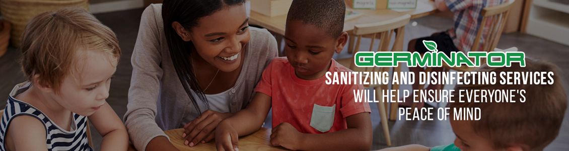 Germinator's Day Care Sanitizing and Disinfecting Service Will Help Ensure Peace of Mind